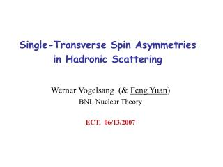 Single-Transverse Spin Asymmetries in Hadronic Scattering