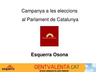 Campanya a les eleccions  al Parlament de Catalunya