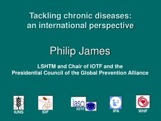 Tackling chronic diseases: an international perspective