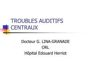 TROUBLES AUDITIFS CENTRAUX