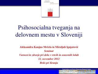 Psihosocialna tveganja na delovnem mestu v Sloveniji