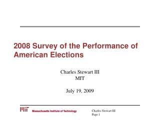 2008 Survey of the Performance of American Elections