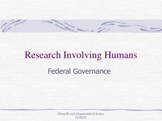 Research Involving Humans