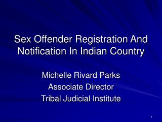 Sex Offender Registration And Notification In Indian Country