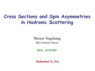 Cross Sections and Spin Asymmetries in Hadronic Scattering