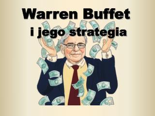Warren Buffet i jego strategia