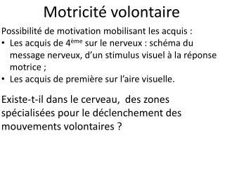 Motricité volontaire