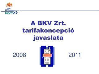 A BKV Zrt. tarifakoncepció javaslata