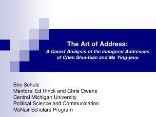 Eric Schulz  Mentors: Ed Hinck and Chris Owens Central Michigan University