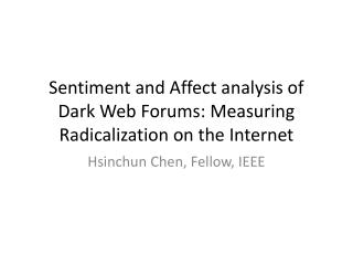 Sentiment and Affect analysis of Dark Web Forums: Measuring Radicalization on the Internet
