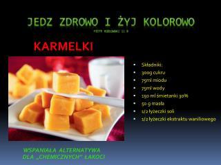 Jedz zdrowo i żyj kolorowo piotr  kozłowski ii b