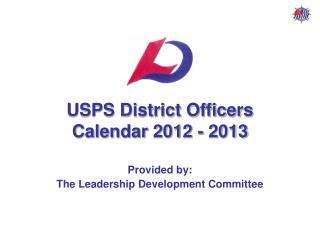 USPS District Officers Calendar 2012 - 2013