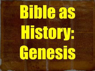 Bible as History: Genesis