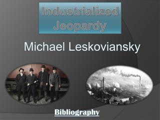 Industrialized Jeopardy