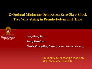 ε -Optimal Minimum-Delay/Area Zero-Skew Clock Tree Wire-Sizing in Pseudo-Polynomial Time