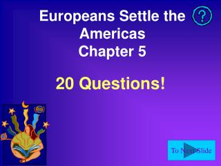 Europeans Settle the Americas Chapter 5