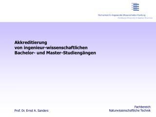 Akkreditierung von ingenieur-wissenschaftlichen Bachelor- und Master-Studiengängen