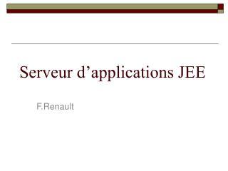 Serveur d'applications JEE