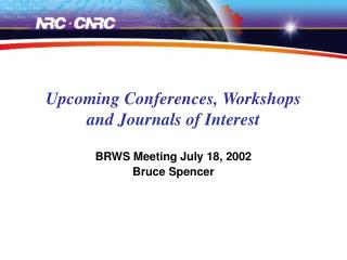 Upcoming Conferences, Workshops and Journals of Interest