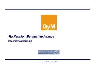 6ta Reunión Mensual de Avance