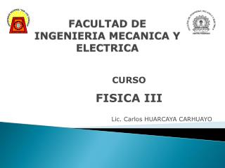 FACULTAD DE INGENIERIA MECANICA Y ELECTRICA