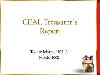 CEAL Treasurer's  Report