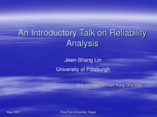 An Introductory Talk on Reliability Analysis
