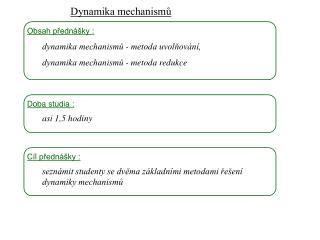 Dynamika mechanismů