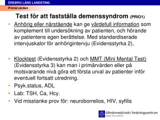 Test f r att fastst lla demenssyndrom PRIO1