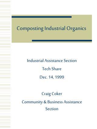 Composting Industrial Organics