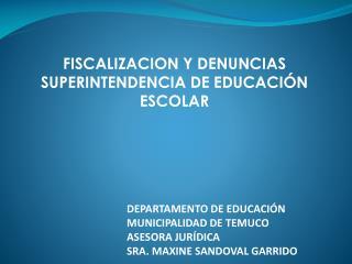 FISCALIZACION Y DENUNCIAS SUPERINTENDENCIA DE EDUCACIÓN ESCOLAR