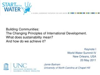 Jamie Bartram  University of North Carolina at Chapel Hill