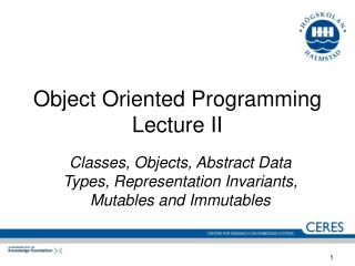 Object Oriented Programming Lecture II