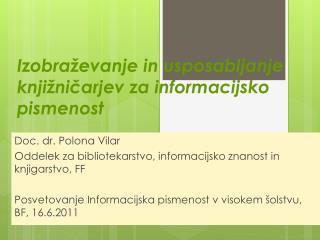 Izobraževanje in usposabljanje knjižničarjev za informacijsko pismenost
