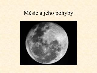 Měsíc a jeho pohyby