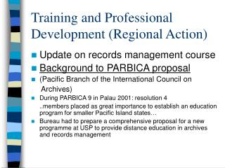 Training and Professional Development (Regional Action)