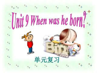 Unit9  When was he born? (section B) by Xu Xiaowei