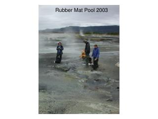 Rubber Mat Pool 2003