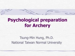 Psychological preparation  for Archery