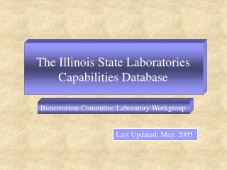 The Illinois State Laboratories Capabilities Database