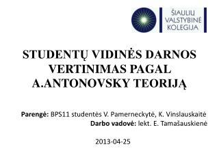 STUDENTŲ VIDINĖS DARNOS VERTINIMAS PAGAL  A.ANTONOVSKY  TEORIJĄ