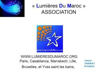 L'association  :   « L umières  D u  M aroc »