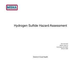 Hydrogen Sulfide Hazard Assessment