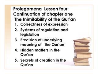 Prolegomena  Lesson four Continuation of chapter one  The Inimitability of the Qur�an