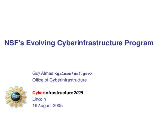 NSF's Evolving Cyberinfrastructure Program