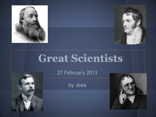 Great Scientists