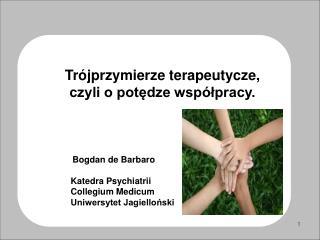 Trójprzymierze terapeutycze, czyli o potędze współpracy.