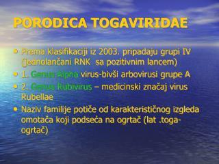 PORODICA TOGAVIRIDAE
