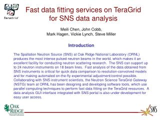 Fast data fitting services on TeraGrid    for SNS data analysis Meili Chen, John Cobb,
