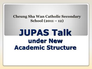 JUPAS Talk under New Academic Structure